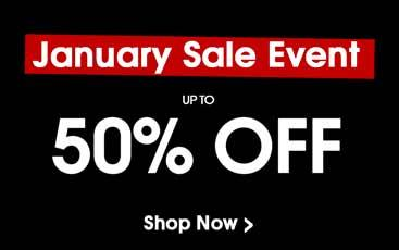 Up to 50% Off in our January Sale Event