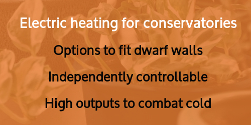Heating for conservatories