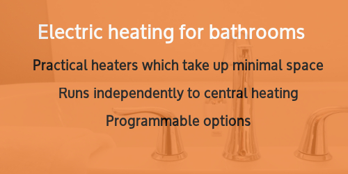 Heating for bathrooms